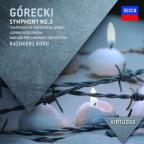G&#243;recki: Symphony No. 3 'Symphony of Sorrowful Songs'