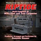 Riptide - Theme From The TV Series (Mike Post & Pete Carpenter)