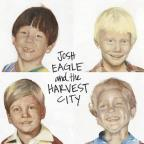 Josh Eagle & The Harvest City