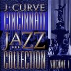 J Curve Cincinnati Jazz Collection, Vol. 1