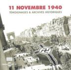 11 November 1940: Testimony and Historical Achives