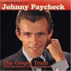 Little Darlin' Sound of Johnny Paycheck: The Gospel Truth