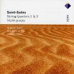Saint-Saens: String Quartets Nos. 1 & 2; Violin Pieces