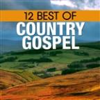 12 Best of Country Gospel