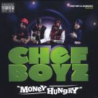 Chef Boyz: Money Hungry