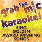 Grab The Mic Karaoke! Sing Golden Award Winning Songs