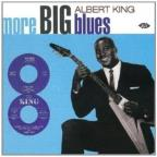 More Big Blues of Albert King