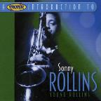 Proper Introduction to Sonny Rollins: Young Rollins