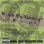 D.P.E. Records Presents How's My Rapping?