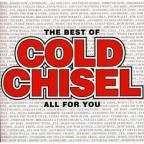 Best of Cold Chisel: All for You