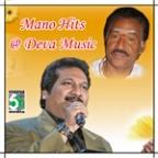 Mano Hits At Deva Music