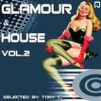 Glamour And House Vol. 2 (Selected By Tony C.)