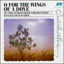 O For The Wings Of A Dove / Grier, Choir Of Christ Church