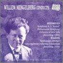 Willem Mengelberg conducts Beethoven, Wagner