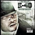 Best of E-40: Yesterday, Today &amp; Tomorrow