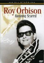 Running Scared : Orbison, Roy