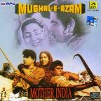 Mughal-E-Azam/ Mother India