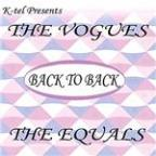 K-Tel Presents the Vogues and the Equals Back To Back