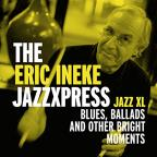 Jazz Xl: Blues, Ballads and Other Bright Moments