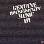 Genuine Houserockin' Music, Vol. 3