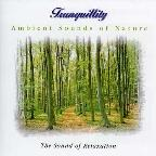 Ambient Sounds Of Nature