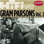 Rhino Hi-Five: Gram Parsons [Vol. 2]