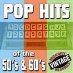 Pop Hits Of The 50's & 60's