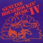 Genuine Houserockin' Music, Vol. 4