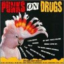 Punks On Drugs