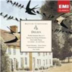 Delius: Violin Sonatas Nos.1-3 - Sonata For String Orchestra - Five Little Pieces
