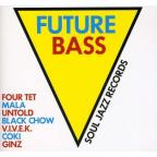 Future Bass (Soul Jazz Records Presents)