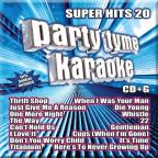 Party Tyme Karaoke: Super Hits, Vol. 20