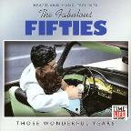 Fabulous Fifties: Those Wonderful Years