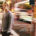 Paul Schoenfield: Four Parables; Four Souvenirs; Café Music