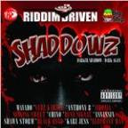 Riddim Driven: Shaddowz