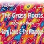 K-Tel Presents Grass Roots/Gary Lewis & the Playboys Back To Back