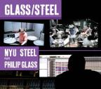 Glass/Steel: NYU Steel Plays Philip Glass