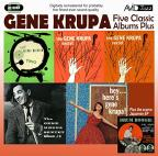 Five Classic Albums Plus: The Gene Krupa Sextet #1/#2/#3/Hey Here's Gene Krupa/The Gene Krupa Trio Collates