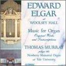 Edward Elgar At Woolsey Hall - Music For Organ / Murray