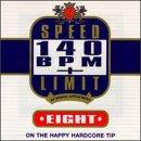 Speed Limit 140 BPM Plus Eight