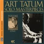 Art Tatum Solo Masterpieces, Vol. 1 [original Jazz Classics Remasters]