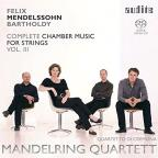Mendelssohn: Complete Chamber Music for Strings, Vol. 3