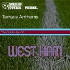 Golden Era Of West Ham: Terrace Anthems