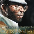 Beautiful Brother: The Essential Curtis Mayfield
