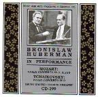 Bronislaw Huberman in Performance - Mozart, Tchaikovsky