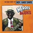 Heroes of the Blues: The Very Best of Gary Davis