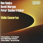 Don Banks, David Morgan, Peter Racine Fricker: Violin Concertos