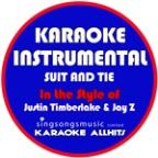 Suit & Tie (In The Style Of Justin Timberlake & Jay Z) [karaoke Instrumental Version] - Single