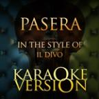 Passera (In The Style Of Il Divo) [karaoke Version] - Single