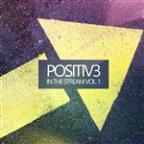 Positiv3 In The Stream, Vol. 1